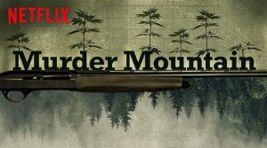 """Text """"Murder Mountain"""" against contrasting silhouettes of cannabis fields and forests"""